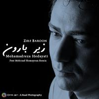 Mohammadreza Hedayati - 'Zire Baroon (Mehrzad Homayoun Remix)'