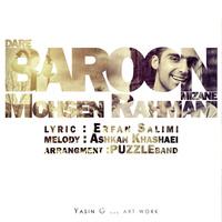 Mohsen Rahmani - 'Dare Baroon Mizaneh'