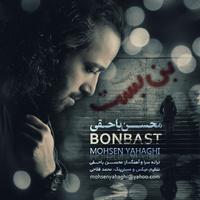 Mohsen Yahaghi - 'BonBast'