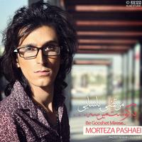 Morteza Pashaei - 'Be Gooshet Mirese'