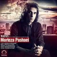 Morteza Pashaei - 'Nafas'