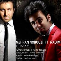 Nadim - 'Ghasam (Ft Mehran Norouzi)'