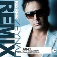 Naser Zeynali - 'Adat (Remix)'