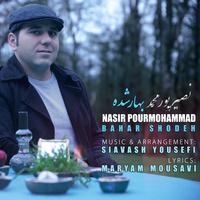 Nasir PourMohammad - 'Bahar Shodeh'