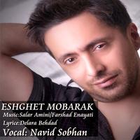 Navid Sobhan - 'Eshghet Mobarak'
