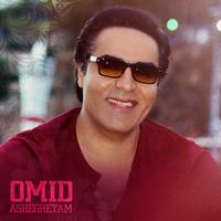 Omid - 'Asheghetam'