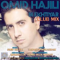 Omid Hajili - 'Bi Ekhtiyar (Remix)'