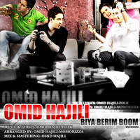 Omid Hajili - 'Biya Berim Boom (New Version)'