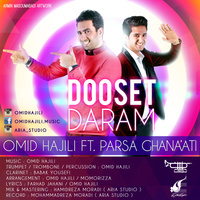 Omid Hajili - 'Dooset Daram (Ft Parsa Ghanaati)'