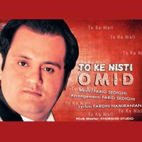 Omid - 'To Ke Nisti'