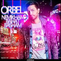 ORBEL - 'Nemikham Bahat Basham'