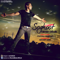 Ramin Bibak - 'Soghoot (New Version)'