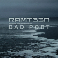 Ramteen - 'Bad Port'
