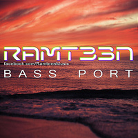Ramteen - 'Bass Port'