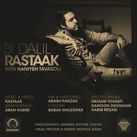Rastaak - 'Bi Dalil'
