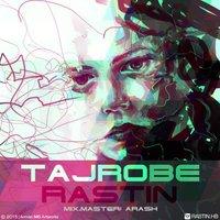 Rastin - 'Tajrobe'