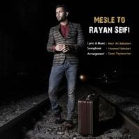 Rayan Seifi - 'Mesle To'
