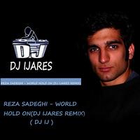 Reza Sadeghi - 'Vaysa Donya (DJ Ijares Remix)'