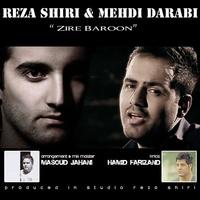 Reza Shiri - 'Zire Baroon (Ft Mehdi Darabi)'