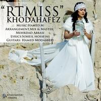 RtMiss - 'Khodahafez'