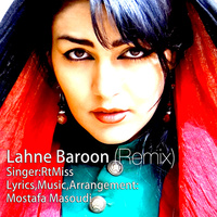 RtMiss - 'Lahne Baroon (Mostafa Masoudi Club Mix)'