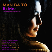 RtMiss - 'Man Ba To'