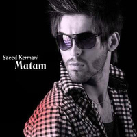 Saeed Kermani - 'Matam'
