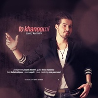 Saeed Kermani - 'To Khanoomi'