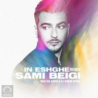 Sami Beigi - 'In Eshghe (Shayan Amiri & DJ Moein Remix)'