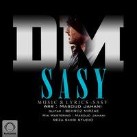 Sasy - 'Doroughe Mahz'