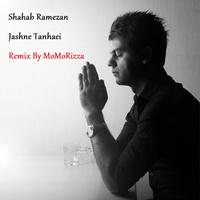 Shahab Ramezan - 'Jashne Tanhaei (Momorizza Remix)'