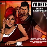 Shahin Khosroabadi - 'Yadete'