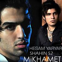 Shahin S2 - 'Mikhamet (Ft Hesam YarYar)'