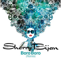 Sherry Bijan - 'Boro Boro (Remix)'