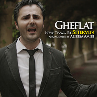 Shervin - 'Gheflat'