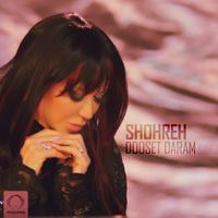 Shohreh - 'Dooset Daram (Remix)'