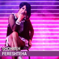 Shohreh - 'Fereshteha'