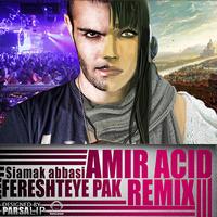 Siamak Abbasi - 'Fereshteye Pak (Amir Acid Remix)'