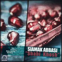 Siamak Abbasi - 'Shabi Khosh'