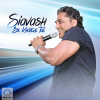 Siavash - 'Be Khatere Toe'