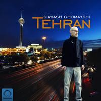 Siavash Ghomayshi - 'Tehran'
