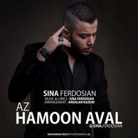 Sina Ferdosian - 'Az Hamoon Aval'