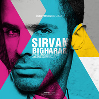 Sirvan Khosravi - 'Bigharar (Club Remix)'