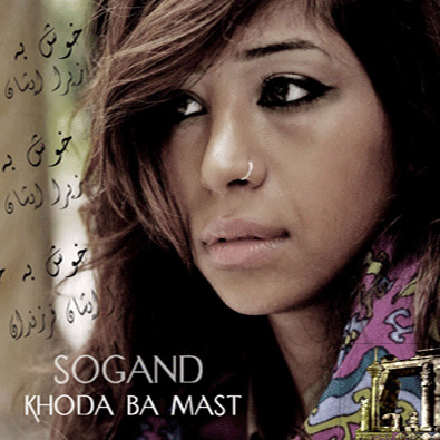 Sogand - 'Khoda Ba Mast'