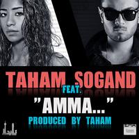 Taham - 'Amma (Ft Sogand)'