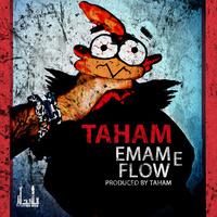 Taham - 'Emame Flow'