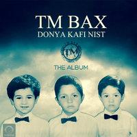 TM Bax - 'Dadasha (Rofaghaye Vagheyi)'