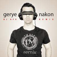 TM Bax - 'Gerye Nakon (DJ AFX Remix)'