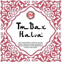 TM Bax - 'Halva'
