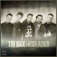 TM Bax - 'Hesse Azadi'